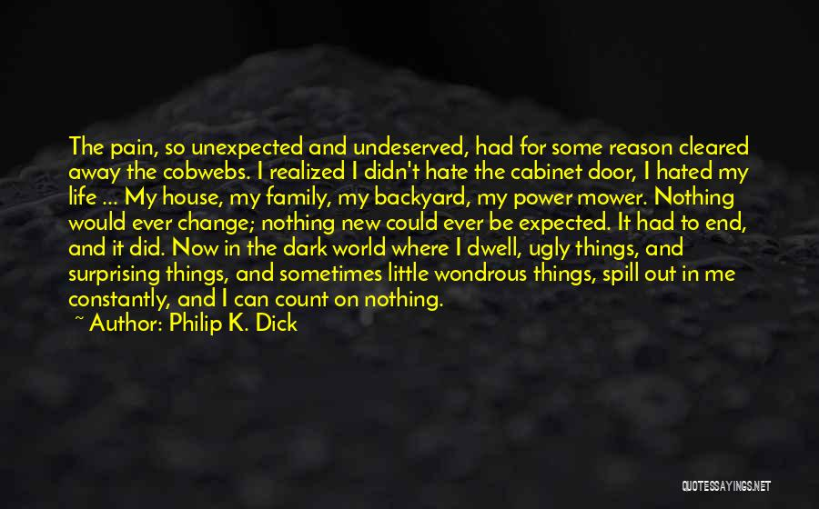 Expected Unexpected Quotes By Philip K. Dick