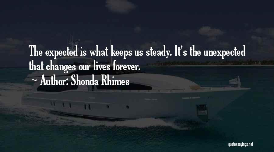 Expected Unexpected Quotes By Shonda Rhimes