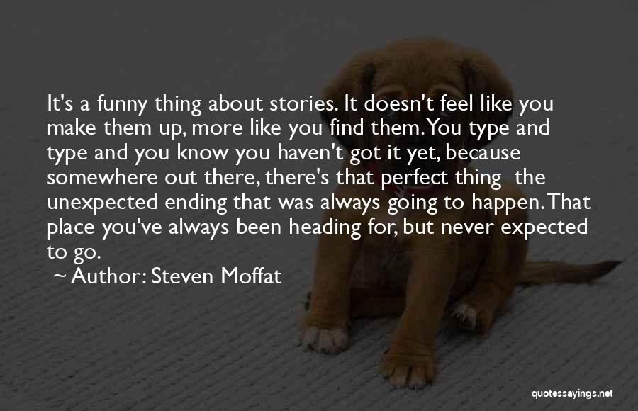 Expected Unexpected Quotes By Steven Moffat