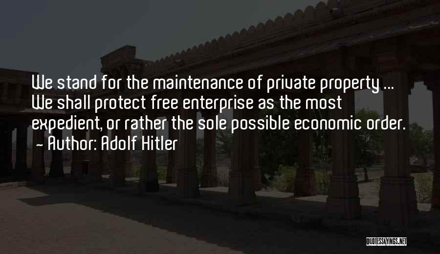 Expedient Quotes By Adolf Hitler