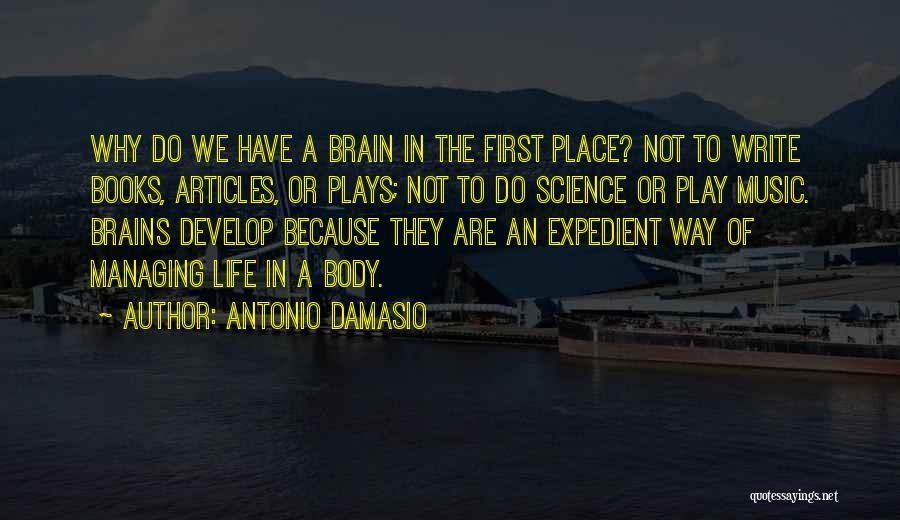 Expedient Quotes By Antonio Damasio
