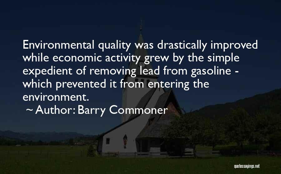 Expedient Quotes By Barry Commoner