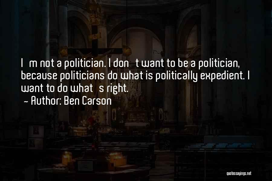 Expedient Quotes By Ben Carson