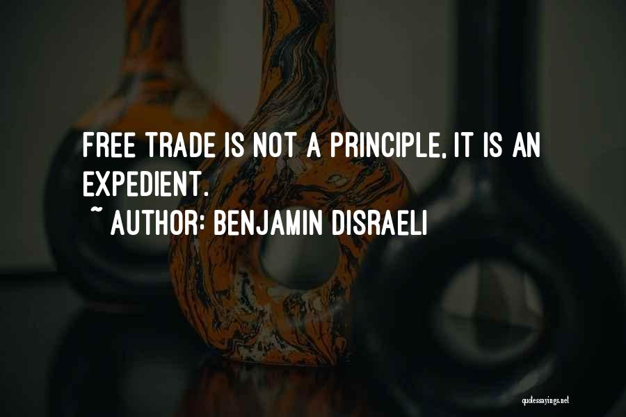 Expedient Quotes By Benjamin Disraeli