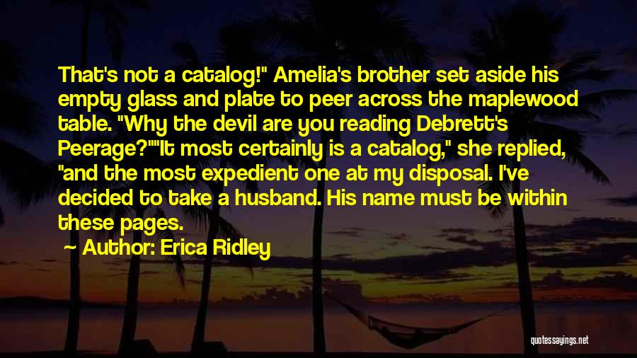 Expedient Quotes By Erica Ridley