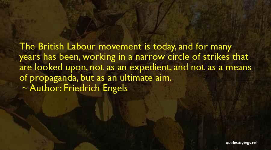 Expedient Quotes By Friedrich Engels
