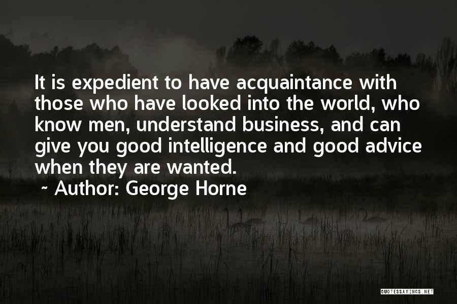 Expedient Quotes By George Horne