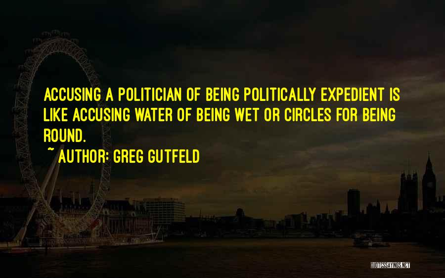 Expedient Quotes By Greg Gutfeld