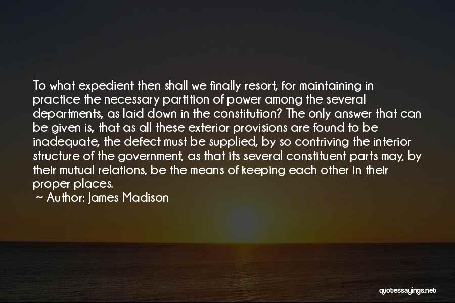 Expedient Quotes By James Madison