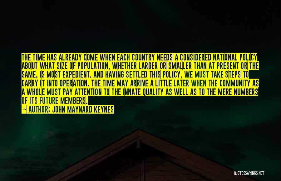 Expedient Quotes By John Maynard Keynes