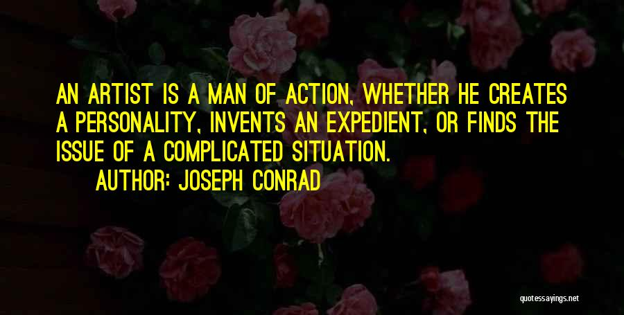 Expedient Quotes By Joseph Conrad