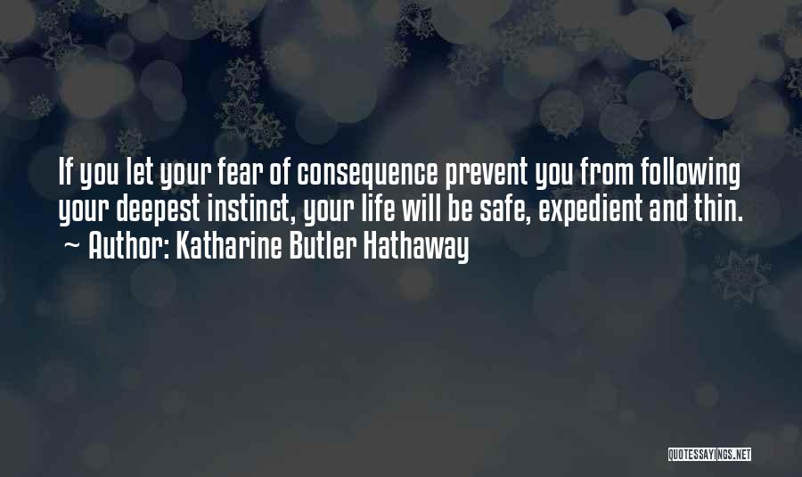 Expedient Quotes By Katharine Butler Hathaway