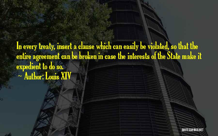 Expedient Quotes By Louis XIV