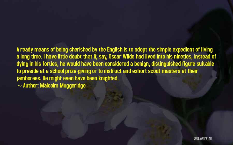 Expedient Quotes By Malcolm Muggeridge