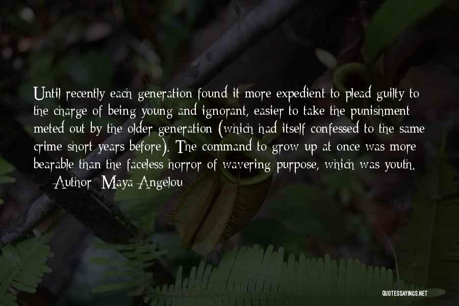 Expedient Quotes By Maya Angelou