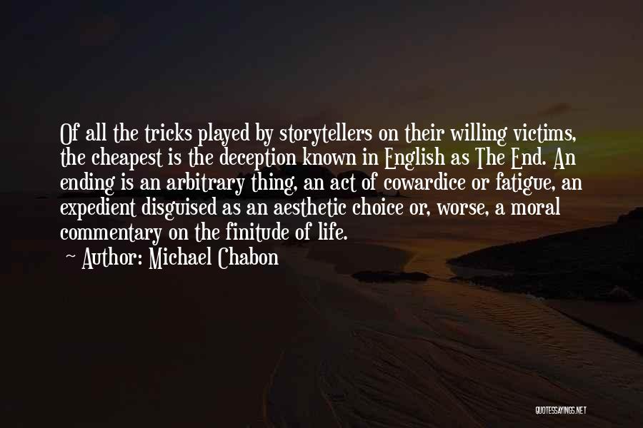 Expedient Quotes By Michael Chabon