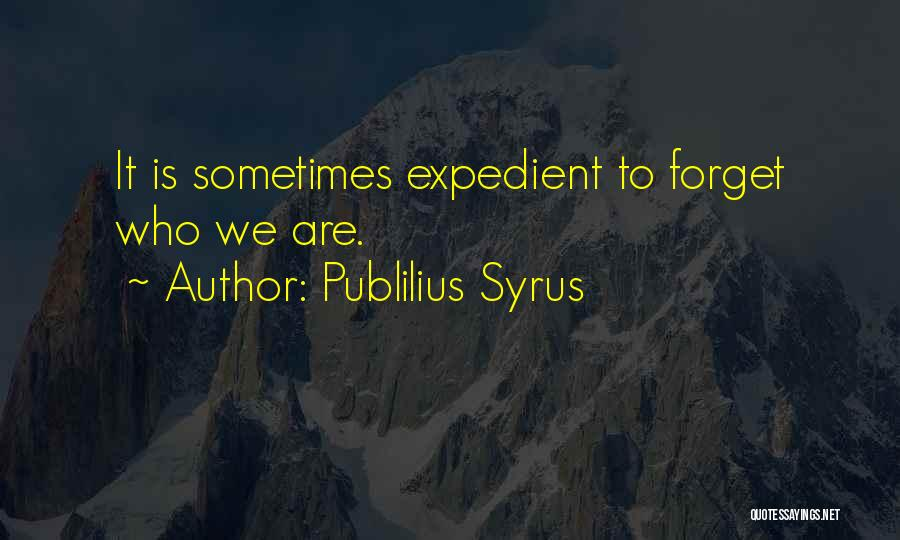 Expedient Quotes By Publilius Syrus
