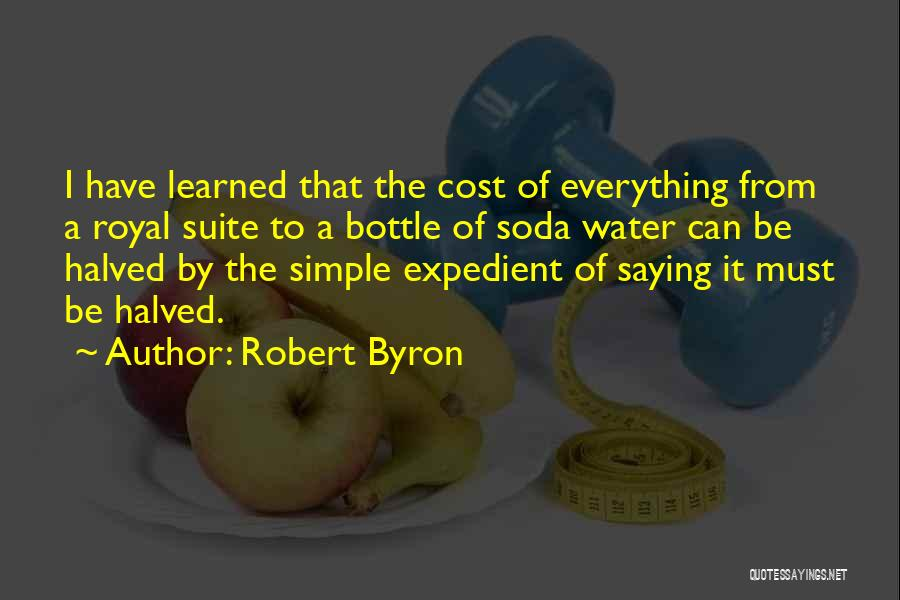 Expedient Quotes By Robert Byron