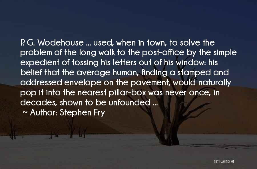 Expedient Quotes By Stephen Fry