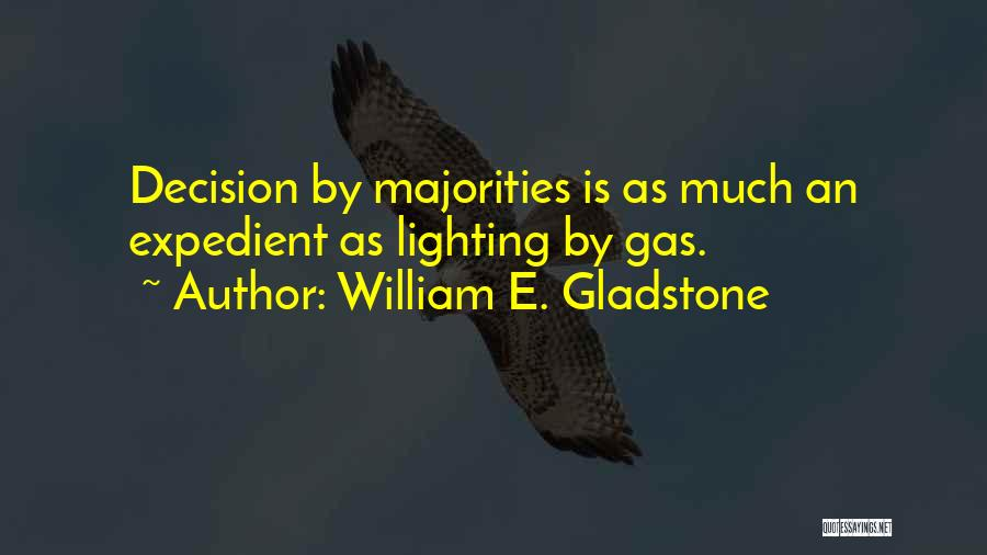 Expedient Quotes By William E. Gladstone