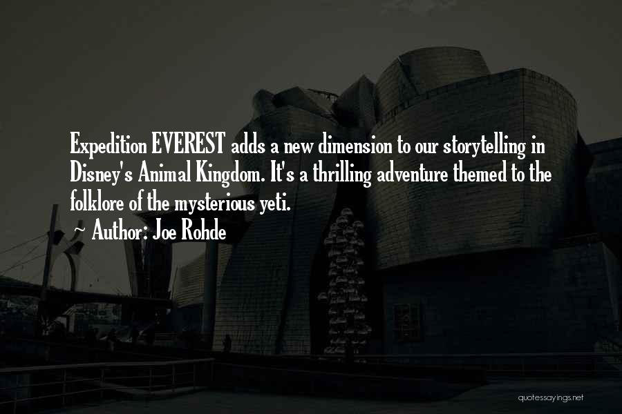 Expedition Everest Quotes By Joe Rohde