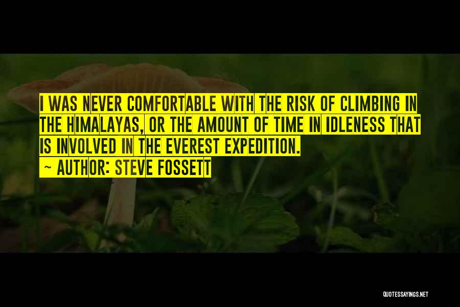 Expedition Everest Quotes By Steve Fossett