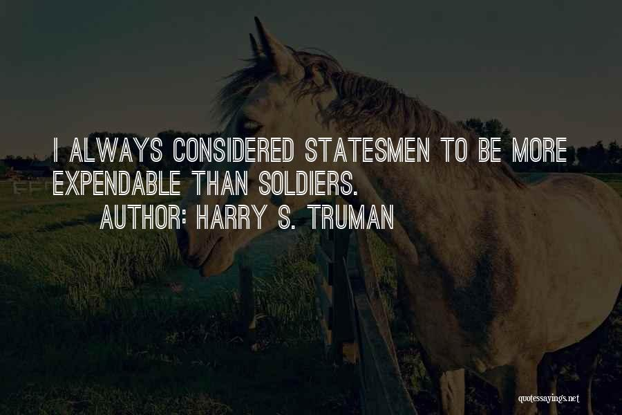 Expendables 3 Best Quotes By Harry S. Truman
