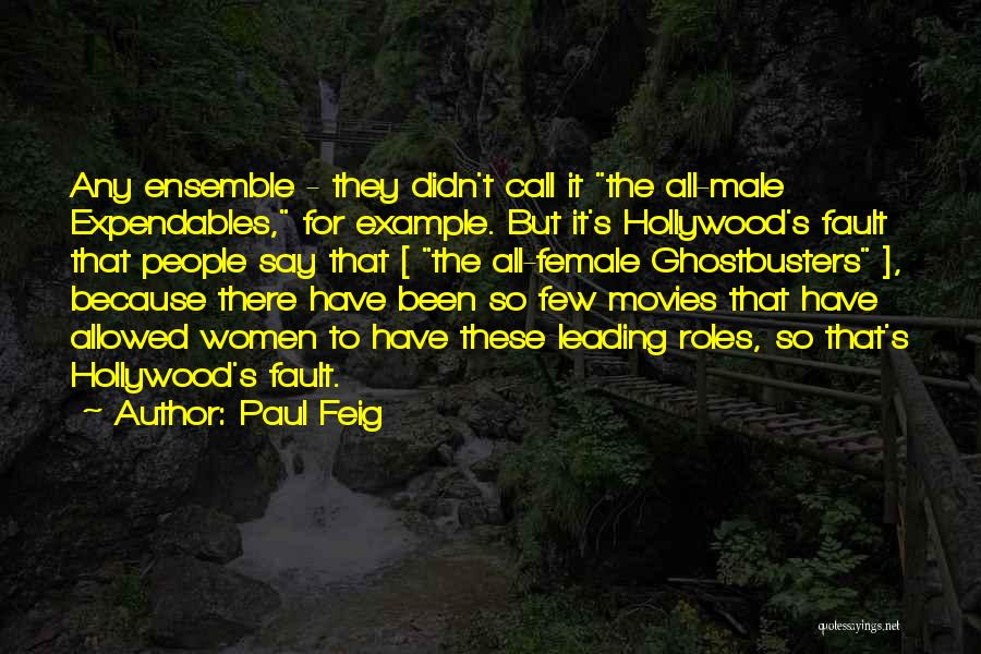 Expendables 3 Best Quotes By Paul Feig