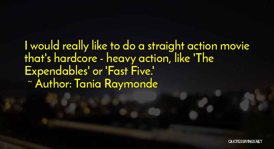 Expendables 3 Best Quotes By Tania Raymonde