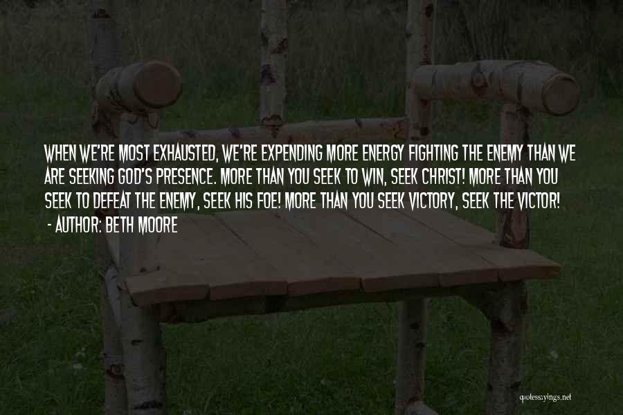 Expending Energy Quotes By Beth Moore