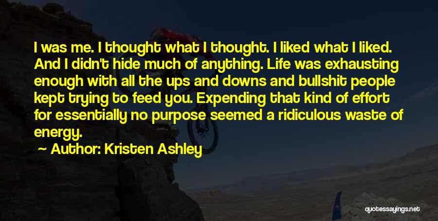 Expending Energy Quotes By Kristen Ashley