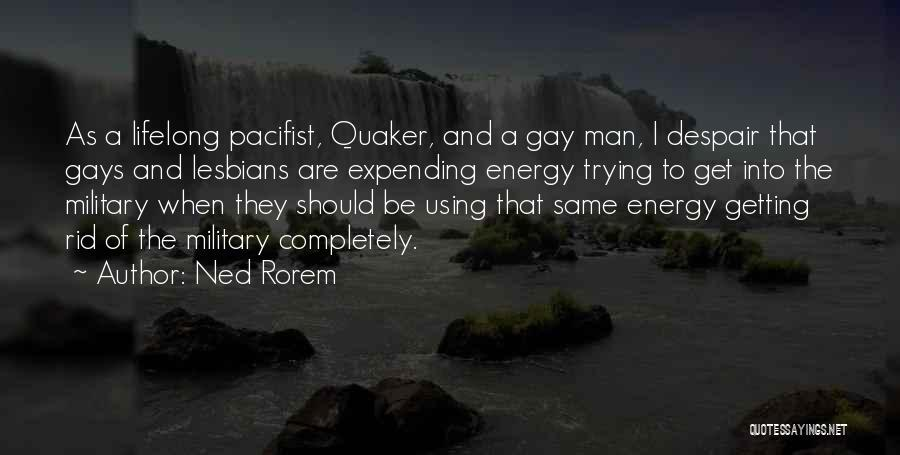 Expending Energy Quotes By Ned Rorem