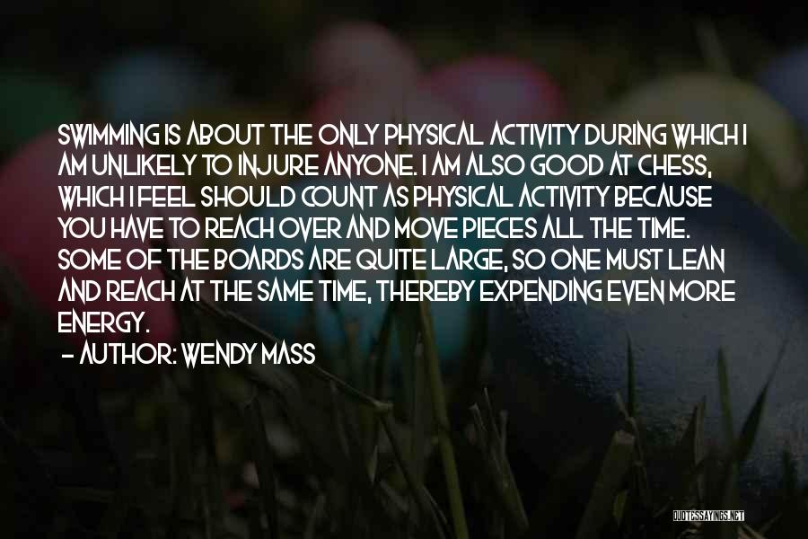 Expending Energy Quotes By Wendy Mass