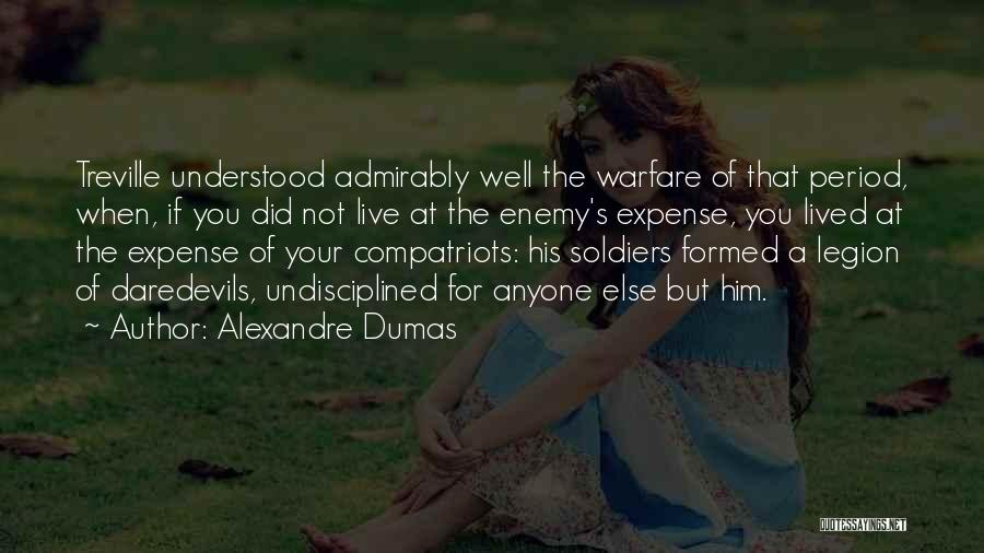 Expense Quotes By Alexandre Dumas