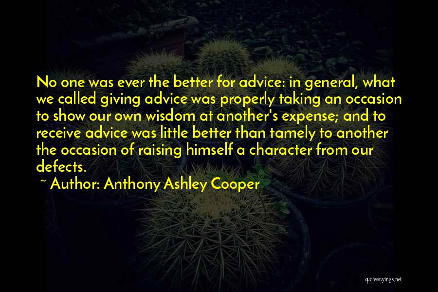 Expense Quotes By Anthony Ashley Cooper