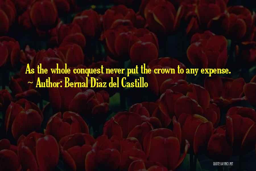 Expense Quotes By Bernal Diaz Del Castillo