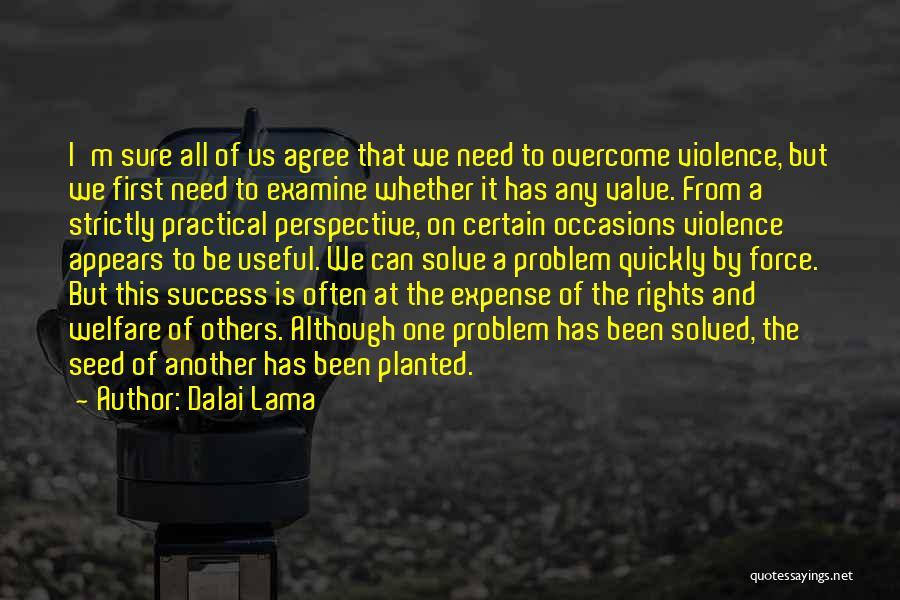Expense Quotes By Dalai Lama