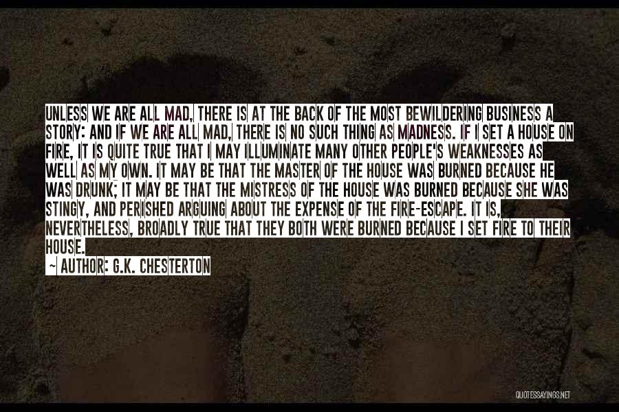 Expense Quotes By G.K. Chesterton