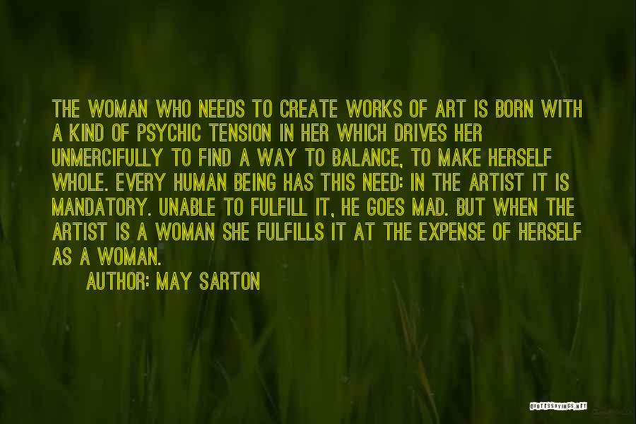 Expense Quotes By May Sarton