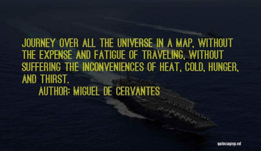 Expense Quotes By Miguel De Cervantes