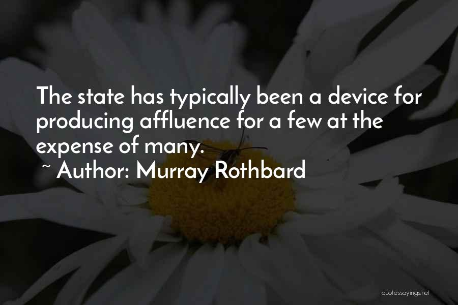 Expense Quotes By Murray Rothbard