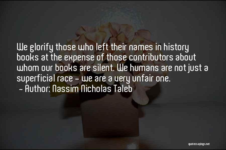 Expense Quotes By Nassim Nicholas Taleb