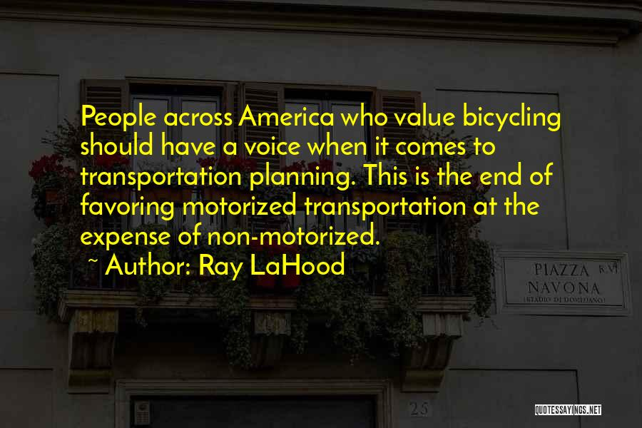 Expense Quotes By Ray LaHood