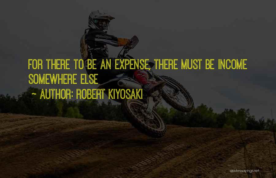 Expense Quotes By Robert Kiyosaki