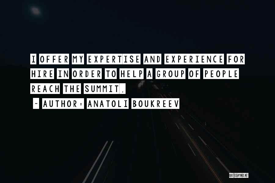 Experience Expertise Quotes By Anatoli Boukreev