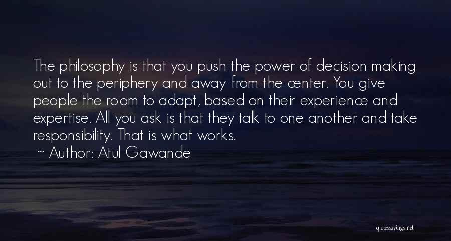 Experience Expertise Quotes By Atul Gawande