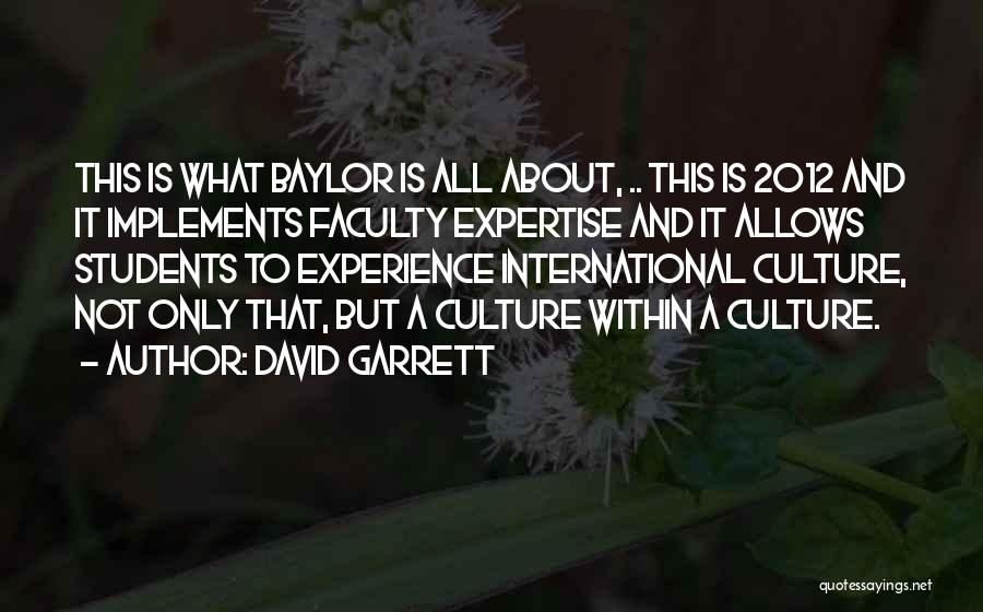 Experience Expertise Quotes By David Garrett