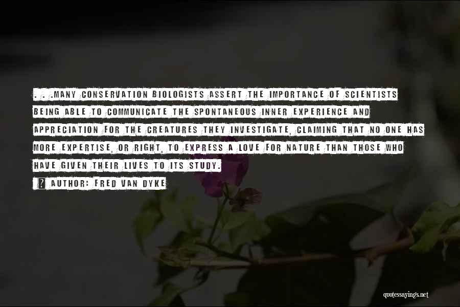 Experience Expertise Quotes By Fred Van Dyke