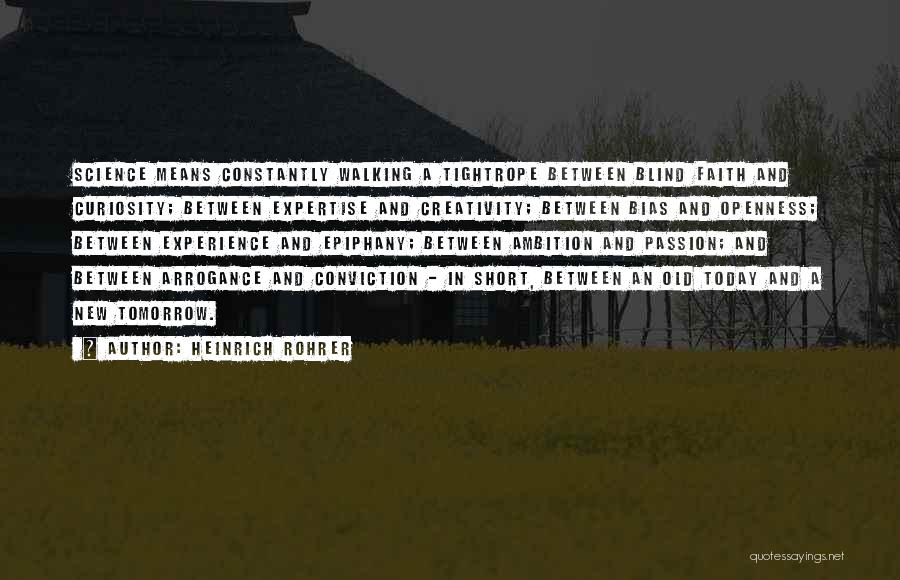 Experience Expertise Quotes By Heinrich Rohrer