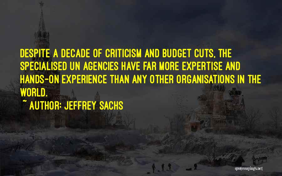 Experience Expertise Quotes By Jeffrey Sachs